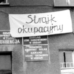 """Z naszego archiwum: """"Najdłuższy strajk nowoczesnej Europy"""""""