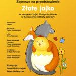 """Spektakl """"Złote jajko"""" na motywach bajki Władymira Orłowa w tłumaczeniu Elżbiety Dąbrowy"""