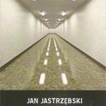 Ukazała się nowa książka Jana Jastrzębskiego