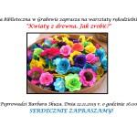 Zaproszenie-Kwiaty z drewna.Jak zrobić
