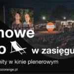 Multikino wraz z Domem Kultury zapraszają na Filmowe Lato w zasięgu Orange