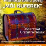 """""""Mój kuferek"""" – zapraszamy na promocję nowej książki Urszuli Wrzosek"""