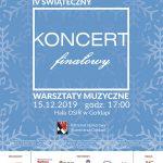 """Fundacja """"Uskrzydleni"""" zaprasza na IV Świąteczny Koncert Finałowy"""