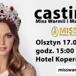 Casting do 29 edycji Miss Warmii i Mazur