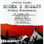 """Zapraszamy na promocję książki """"Rodem z Rogajn"""" Grażyny Kowalewskiej"""