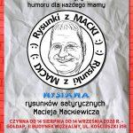 Wystawa rysunków satyrycznych Macieja Mackiewicza