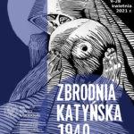 """Zapraszamy do obejrzenia wystawy """"Zbrodnia Katyńska 1940. Zagłada polskich elit"""""""