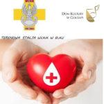 W czwartek w Domu Kultury akcja krwiodawcza