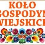 Nowa inicjatywa samorządu wojewódzkiego z myślą o Kołach Gospodyń Wiejskich