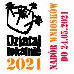 Konkurs Działaj Lokalnie 2021