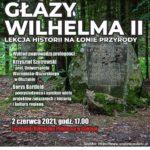 Opowiedzą o Głazach Wilhelma II