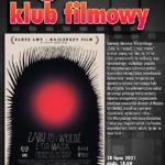 Zapraszają na kolejne spotkanie Małomiasteczkowego Klubu Filmowego